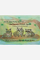 Booly and Dooly Quarrel and Become Friends Again: A Story of Two Little Raccoons (Booly and Dooly the Little Raccoons Book 2) Kindle Edition