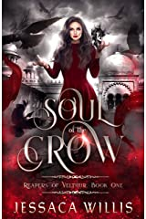 Soul of the Crow: An Epic Dark Fantasy (Reapers of Veltuur Book 1) Kindle Edition