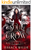Soul of the Crow: An Epic Dark Fantasy (Reapers of Veltuur Book 1)