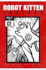Robot Kitten Factory: Issue #1 Paperback