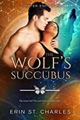The Wolf's Succubus: BWAM Paranormal Romance (Shifter Enforcers Book 3) Kindle Edition