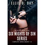 Six Nights Of Sin: The Complete Series (Books 1-6): A Hot, Sexy Read about second chances and six steamy nights