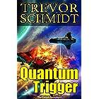 Quantum Trigger (The Corsair Uprising Book 1)