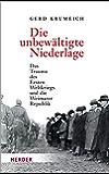 Die unbewältigte Niederlage: Das Trauma des Ersten Weltkriegs und die Weimarer Republik
