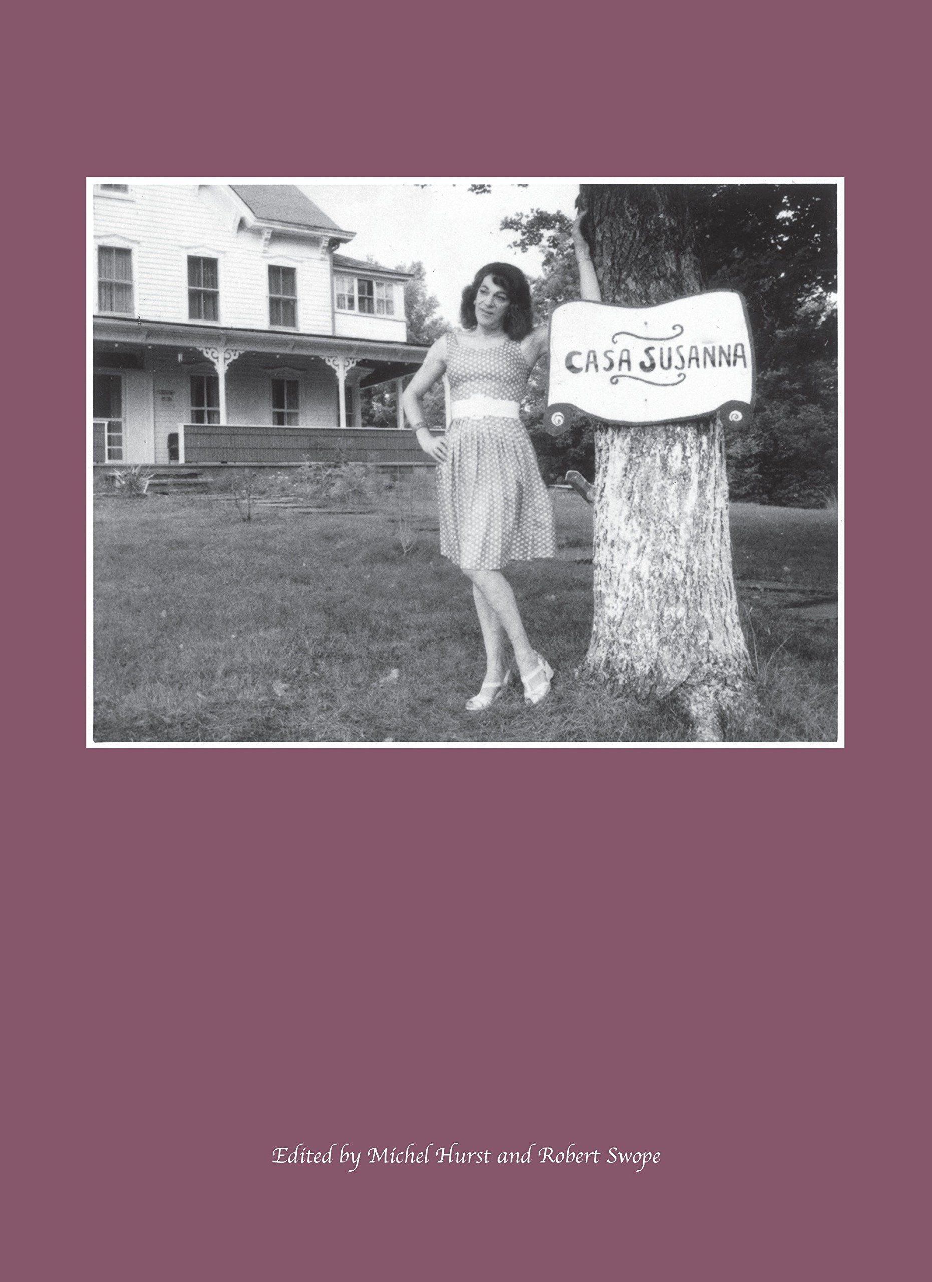 Casa Susanna by powerHouse Books