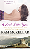 A Scot Like You (The MacLarens of Balmorie Book 2)