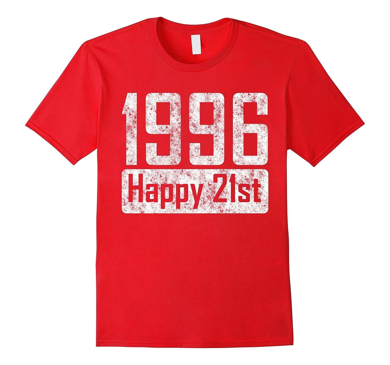 1996 Happy 21st Birthday Gift - Happy birthday tshirt-TH