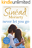 Never Let You Go: A gripping family drama novel about a heartbreaking choice