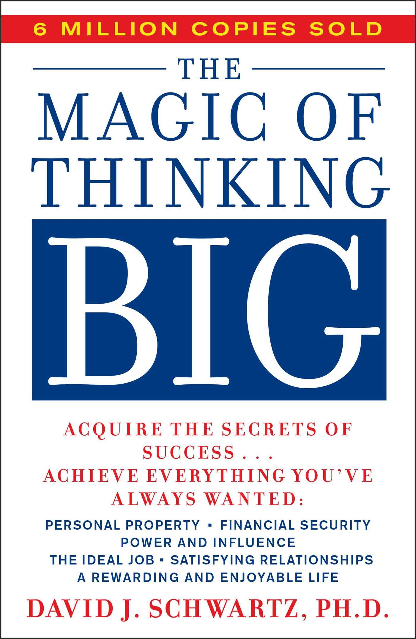 The Magic Of Thinking Big David Schwartz 9780671646783 Books