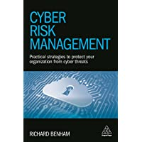 Cyber Risk Management: Practical Strategies to Protect Your Organization from Cyber Threats