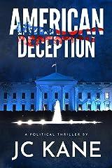 American Deception: A Political Thriller Kindle Edition
