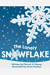 The Lonely Snowflake Kindle Edition