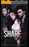 Share Me (An MFM Menage Romance)