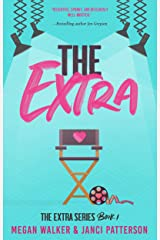 The Extra (The Extra Series Book 1) Kindle Edition