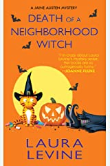 Death of a Neighborhood Witch (A Jaine Austen Mystery series Book 11)