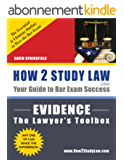 Evidence: The Lawyer's Toolbox (How 2 Study Law--Outline & Definitions) (English Edition)