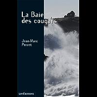 La Baie des Cougars: Un polar breton (Roman Suspense)