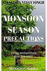 MONSOON SEASON PRECAUTIONS Kindle Edition