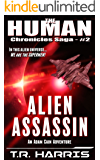 Alien Assassin: (The Human Chronicles Saga -- Book 2) (English Edition)