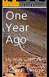One Year Ago: My Walk with Grief