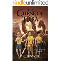 The Curse of Hera (Camp Hercules Book 1)