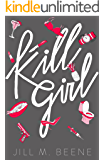 Kill Girl: Elayna Miller, Book One