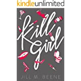 Kill Girl: Elayna Miller, Book One