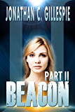 Beacon - Part II (Beacon Saga Serial Book 2)