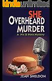 She Overheard Murder (A Nic & Nora Mystery Book 1)