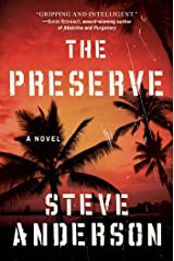 The Preserve: A Novel Kindle Edition
