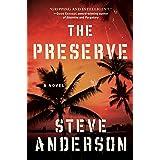 The Preserve: A Novel