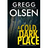 A Cold Dark Place (An Emily Kenyon Thriller Book 1)