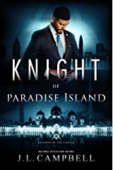 Knight of Paradise Island (Knights of the Castle Book 6) Kindle Edition