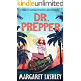 Dr. Prepper (Freaky Florida Mystery Adventures Book 2)
