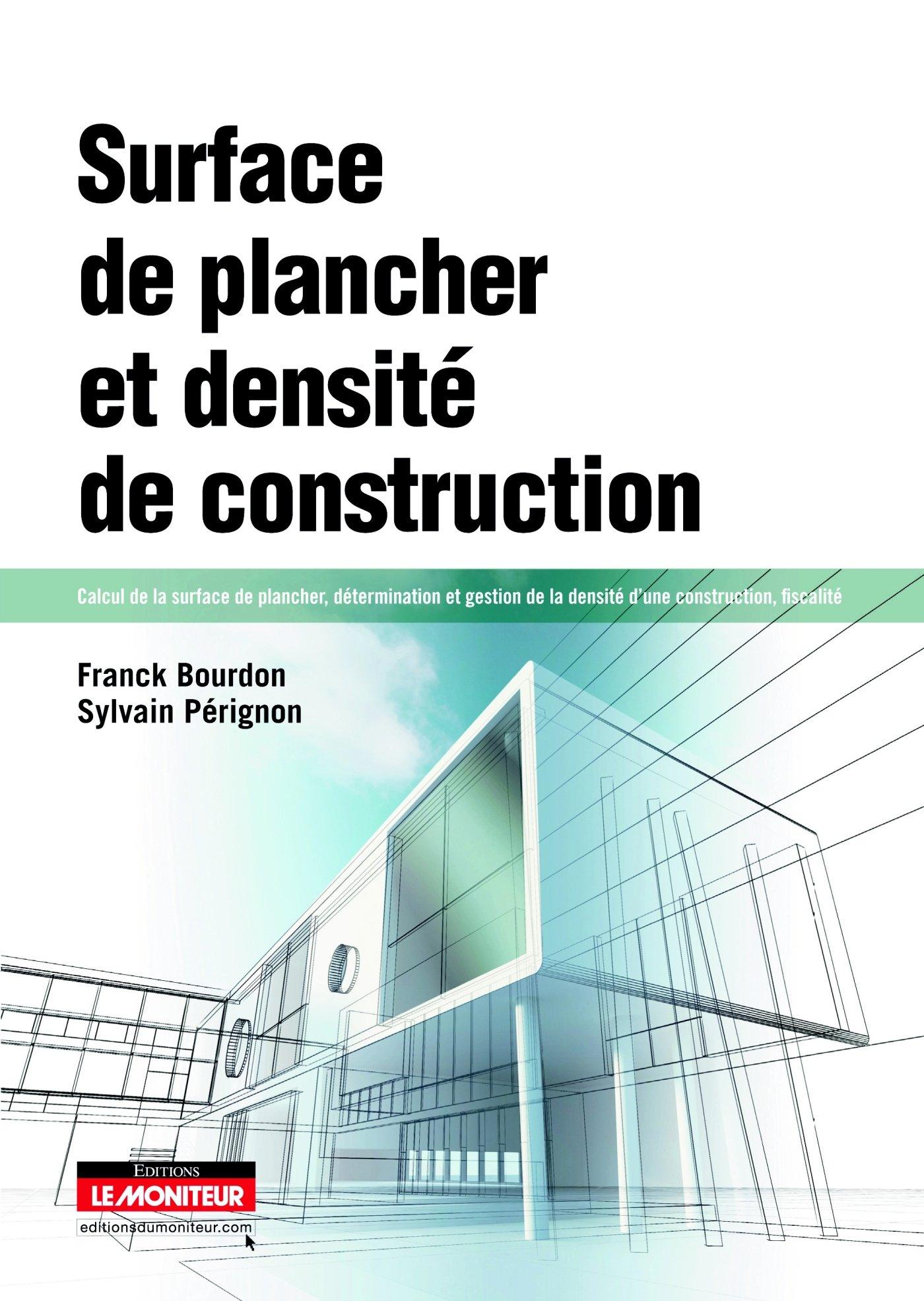 Amazon fr surface de plancher et densité de construction calcul de la surface de plancher détermination et gestion de la densité dune construction