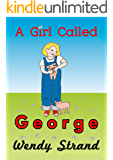 A Girl Called George