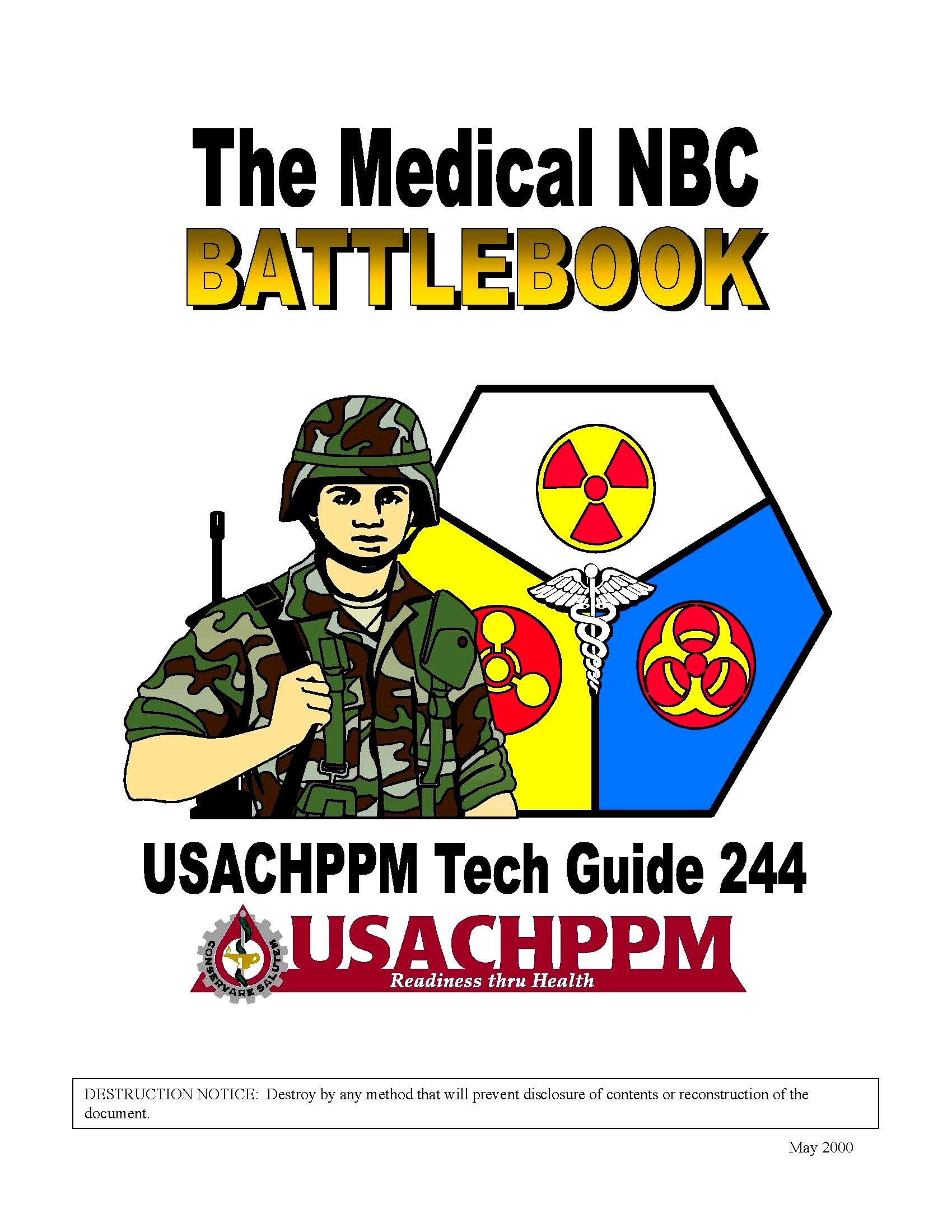 Download Medical NBC Battlebook - U.S. Army Center for Health Promotion and Preventive Medicine (USACHPPM) Tech Guide 244 [Loose Leaf Facsimile Edition] pdf