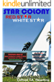 Star Colony: Red Star - White Star
