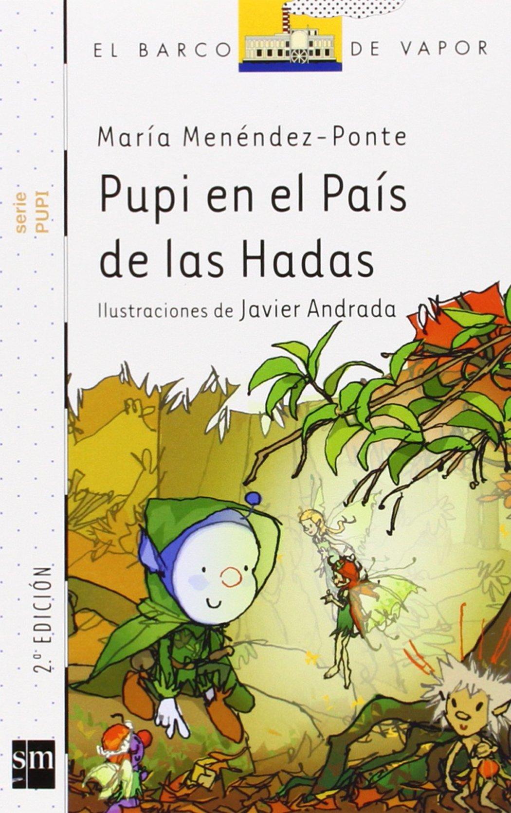 Pack Pompita (Barco de Vapor Blanca): Amazon.es: Menéndez-Ponte, María, Andrada Guerrero, Javier: Libros