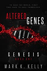 Altered Genes: Genesis Kindle Edition