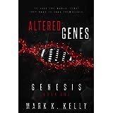 Altered Genes: Genesis
