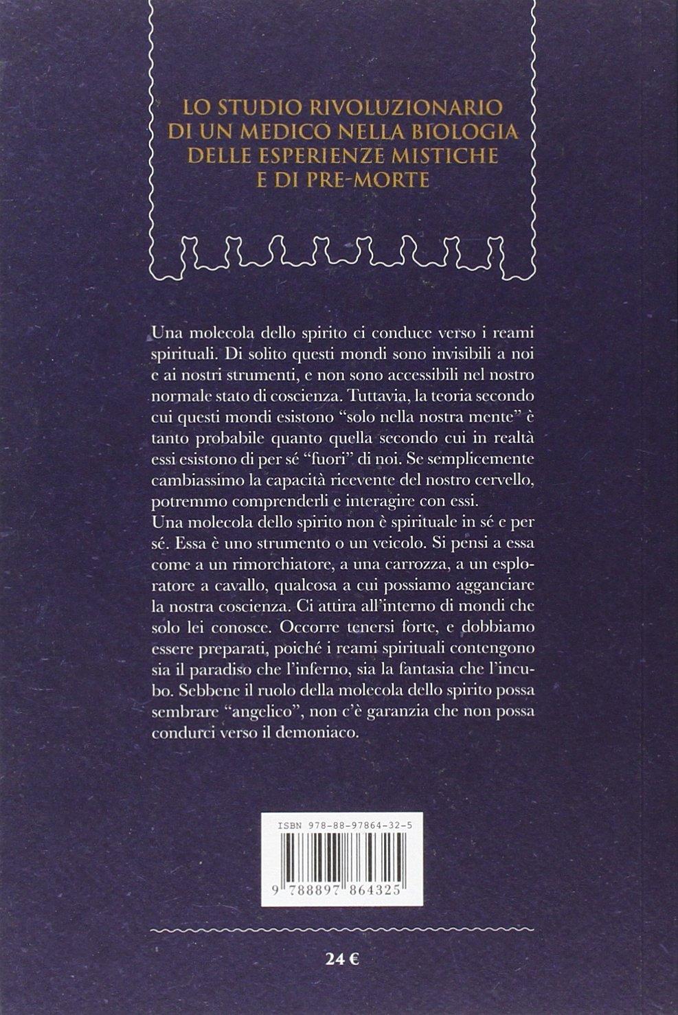 dmt la molecola dello spirito  : DMT. La molecola dello spirito - Rick Strassman, L ...