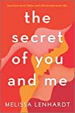 The Secret of You and Me: A Novel