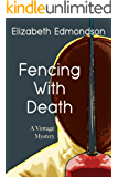 FENCING WITH DEATH: A Vintage Mystery