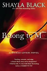 Belong to Me (Wicked Lovers series Book 5)
