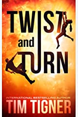 Twist and Turn (Kyle Achilles Book 4) Kindle Edition