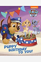Puppy Birthday to You! (PAW Patrol) Kindle Edition