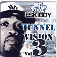 Tunnel Vision Volume 3 [Explicit]