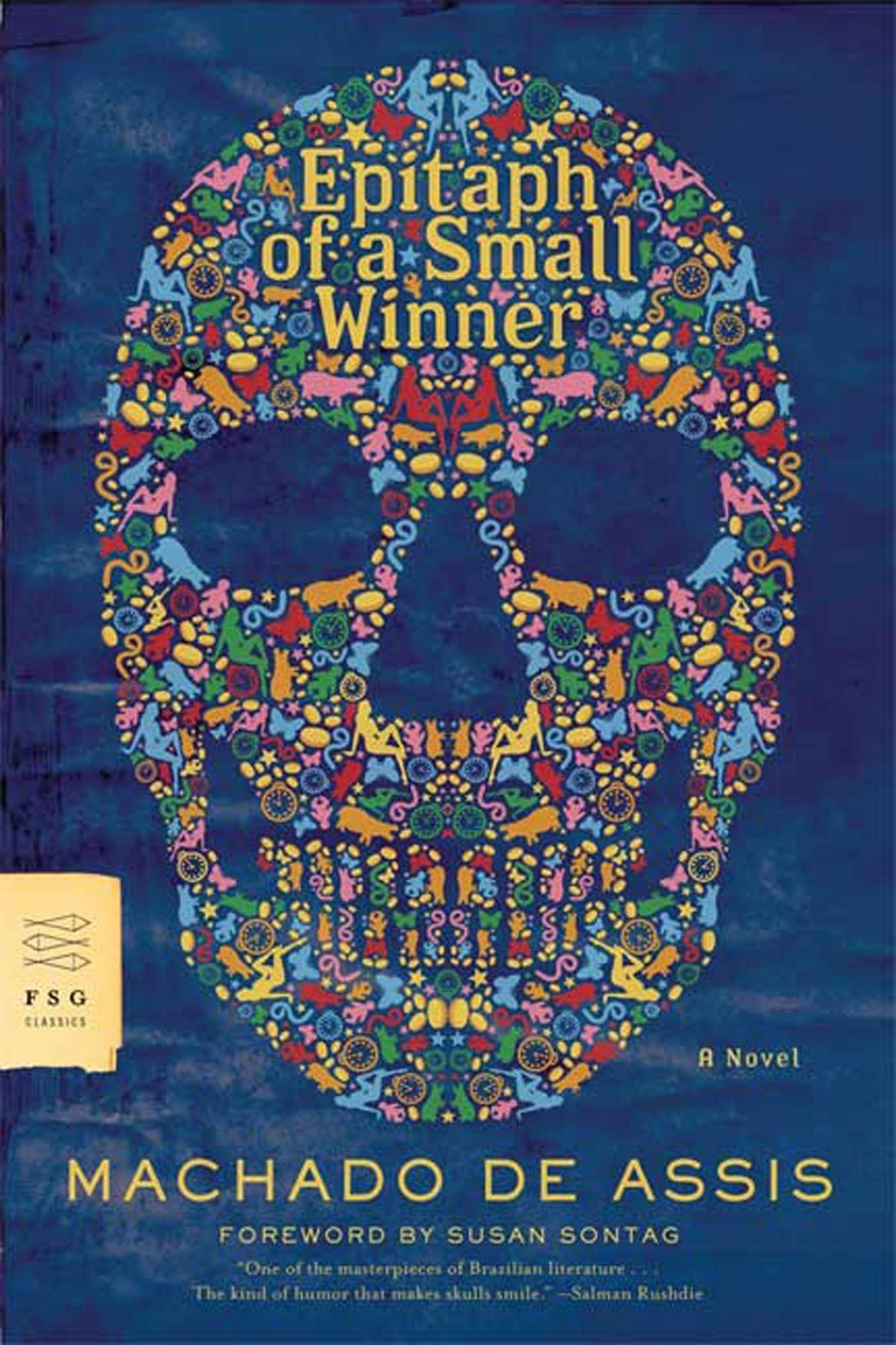 Read Online Epitaph of a Small Winner: A Novel (FSG Classics) pdf epub