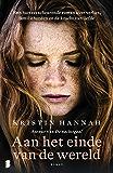 Aan het einde van de wereld: Een hartverscheurende roman over verlies, familiebanden en de kracht van liefde